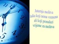 Jutarnja molitva laika koji nema vremena – pps